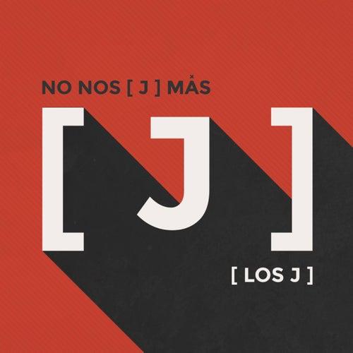 No Nos [ J ] Más by J.