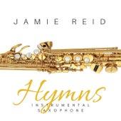 Hymns: Instrumental Saxophone by Jamie Reid