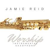 Worship: Instrumental Saxophone by Jamie Reid