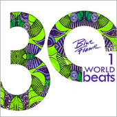 30 Years Blue Flame Records: World Beats by Various Artists