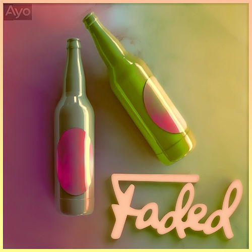 Faded by Ayo