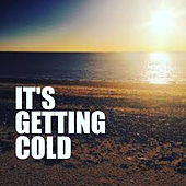 Its Getting Cold von Various Artists