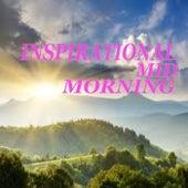 Inspirational Mid-Morning von Various Artists
