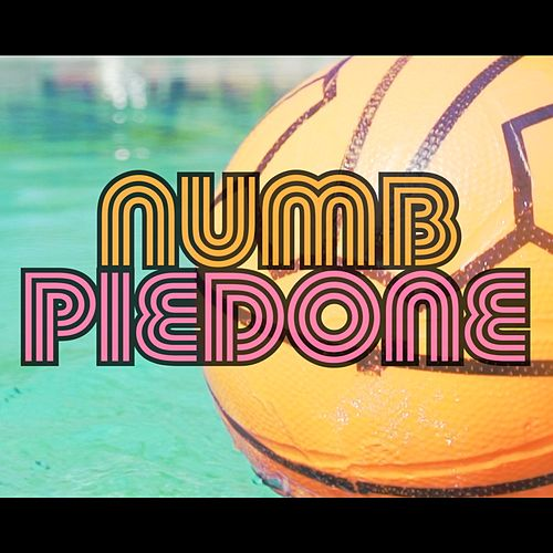Piedone by Numb