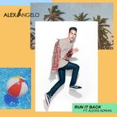 Run It Back by Alex Angelo