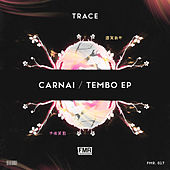 Carnai / Tembo EP by Trace