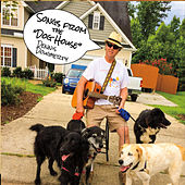 Songs from the Dog House by Dennis Dougherty