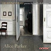 Alice Parker: Heavenly Hurt by Various Artists