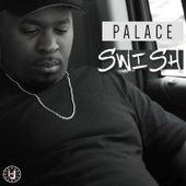 Swish by Palace