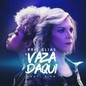 Vaza Daqui by Pris Elias