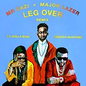 Leg Over (feat. French Montana & Ty Dolla $ign) (Remix) von Major Lazer