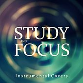 Study and Focus: Instrumental Covers by Study Music
