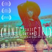 Manic Pixie Dream Girl by Nikki Lynette