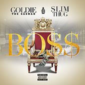 Boss (feat. Slim Thug) by Goldie The Gasman