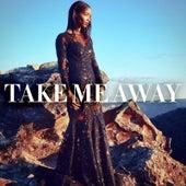 Take Me Away by Tasha