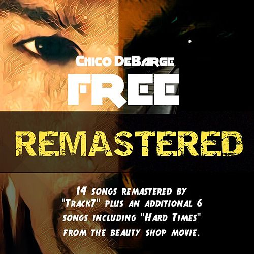 Free Remastered by Chico DeBarge