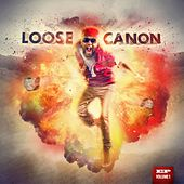Loose Canon, Vol. 1 (Instrumentals and Acapellas) by Canon