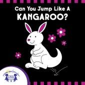 Can YouCan You Jump Like A Kangaroo? Jump Like A Kangaroo? de Kim Mitzo Thompson