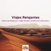 Viajes Relajantes - Música de Meditación, Poder de la Mente, Viajes Astrales, Sonidos de la Naturaleza by Nature Sounds (1)