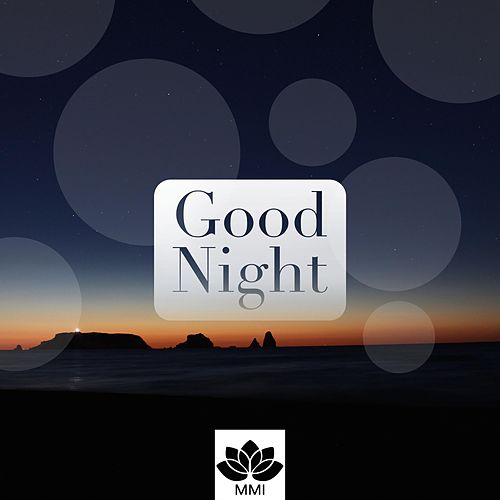 Good Night - Music for Deep Sleep, Meditation Music for Insomnia, Nature Sounds, Trouble Sleeping, Delta Waves, Sleep Disorders by Piano Love Songs