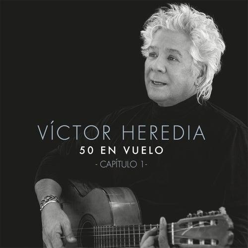 50 en Vuelo, Capítulo 1 by Victor Heredia
