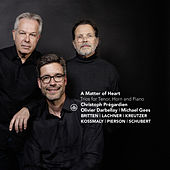 A Matter of Heart: Trios for Tenor, Horn and Piano by Michael Gees