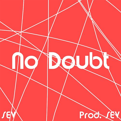 No Doubt by Sev