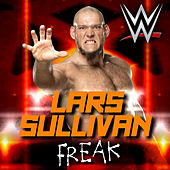 Freak (Lars Sullivan) by WWE