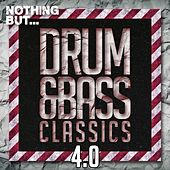 Nothing But... Drum & Bass Classics 4.0 - EP by Various Artists