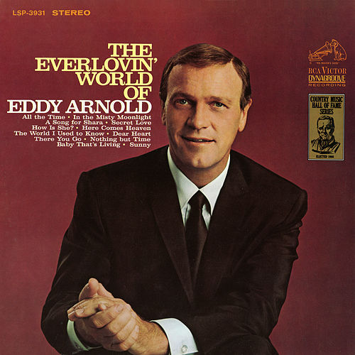 The Everlovin' World Of Eddy Arnold by Eddy Arnold