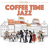 Coffee Time Jazz, Volume 1 by Various Artists