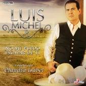 No Me Puedo Escapar de Ti by Luis Michel Jr
