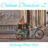 Cuban Classics, Vol. 2 by Eddie Fernandez
