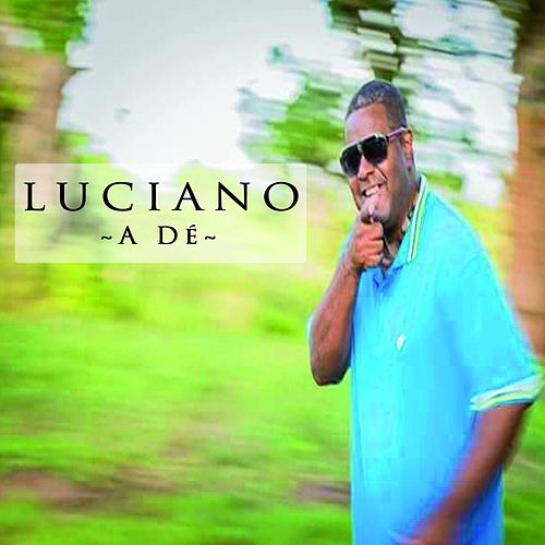 A dé by Luciano