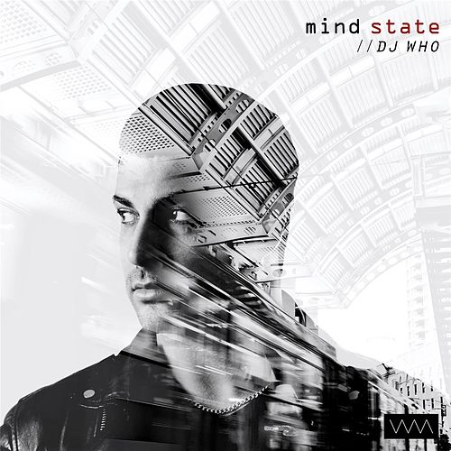 Mind State de DJ Who