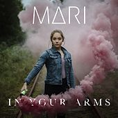 In Your Arms by Mari