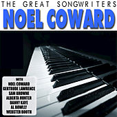 The Great Songwriters - Noel Coward by Various Artists