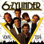 Vokal Total by 6-Zylinder