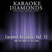 Curated Karaoke, Vol. 15 by Karaoke - Diamonds