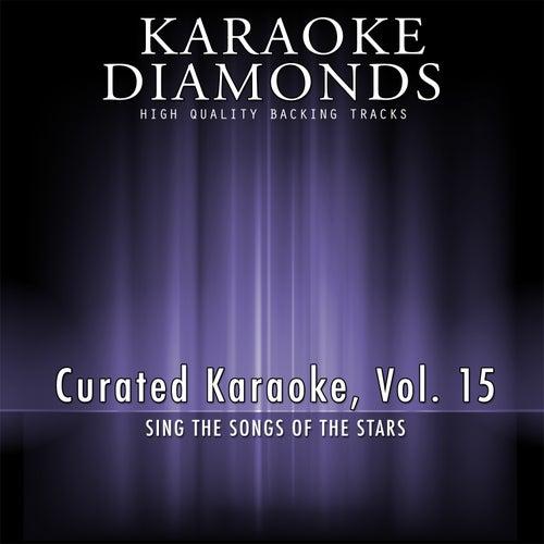 Curated Karaoke, Vol. 15 by Karaoke - Diamonds