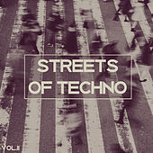 Streets of Techno, Vol. 2 by Various Artists