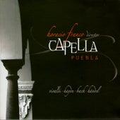 Capella Puebla by Capella Puebla