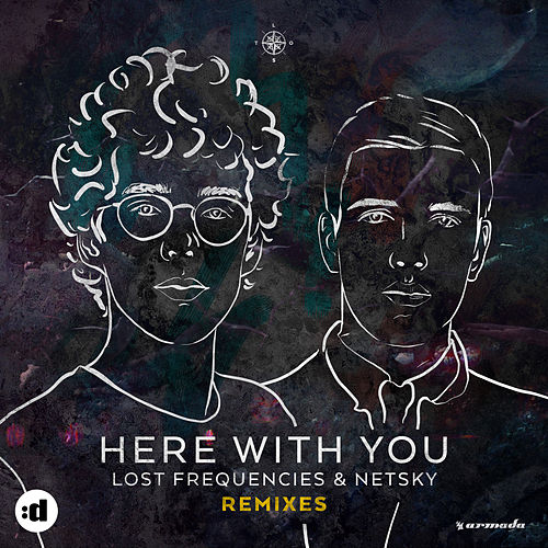 Here With You (Remixes) by Netsky