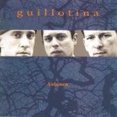 Volumen by Guillotina