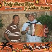 Solo Juglares by Fredy Sierra Diaz y Andres Castro
