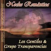 Noche Romantica by Los Gentiles y Grupo Transparencias