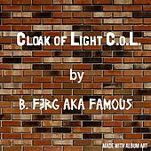 Cloak Of LIGHT by B. Ferg