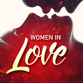 Women in Love by Various Artists