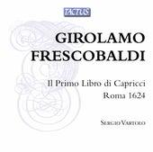 Frescobaldi: Il primo libro di capricci by Sergio  Vartolo