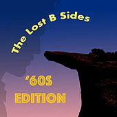 The Lost B Sides: '60s Edition by Various Artists